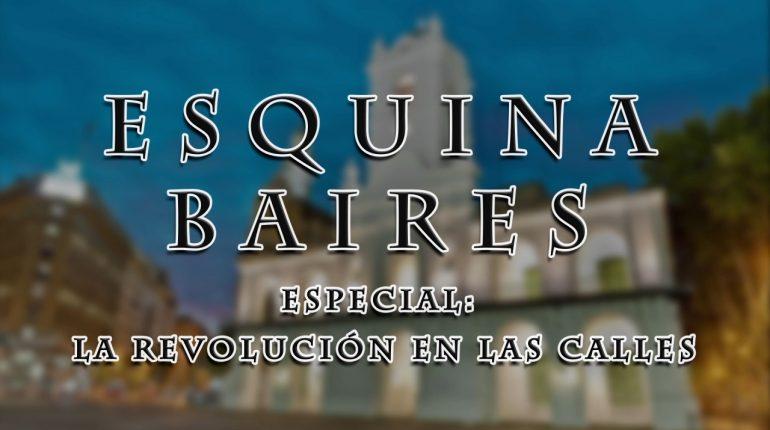 Esquina Baires - Especial - Revolución de Mayo.mov_snapshot_00.06_[2015.05.26_11.13.36]
